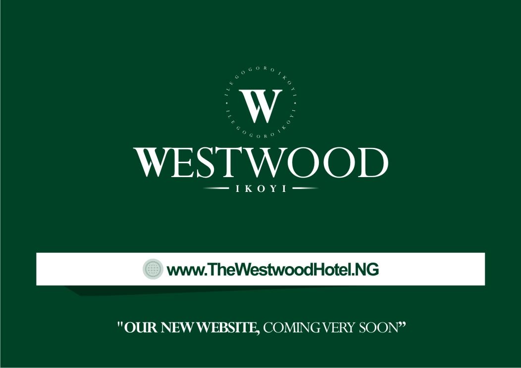 West wood hotel Ikoyi
